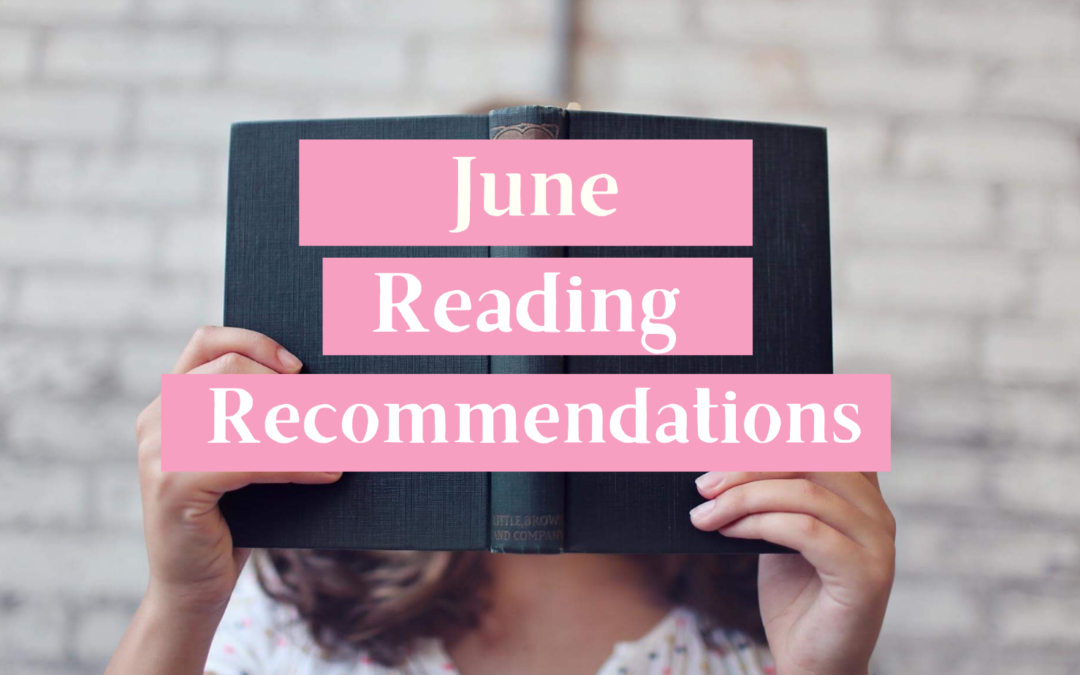 June Reading Recommendations